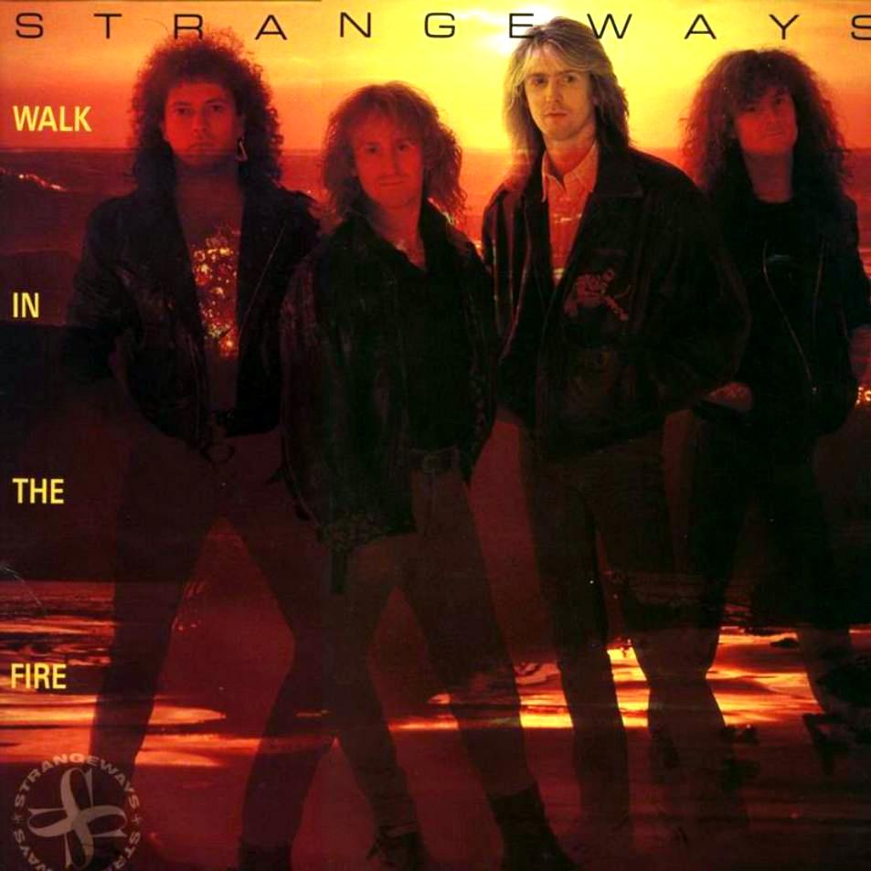 Strangeways – Walk in the Fire (1989)