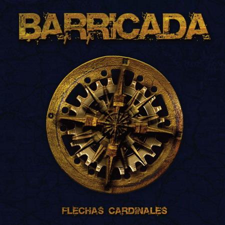 Flechas Cardinales, próximo disco de Barricada
