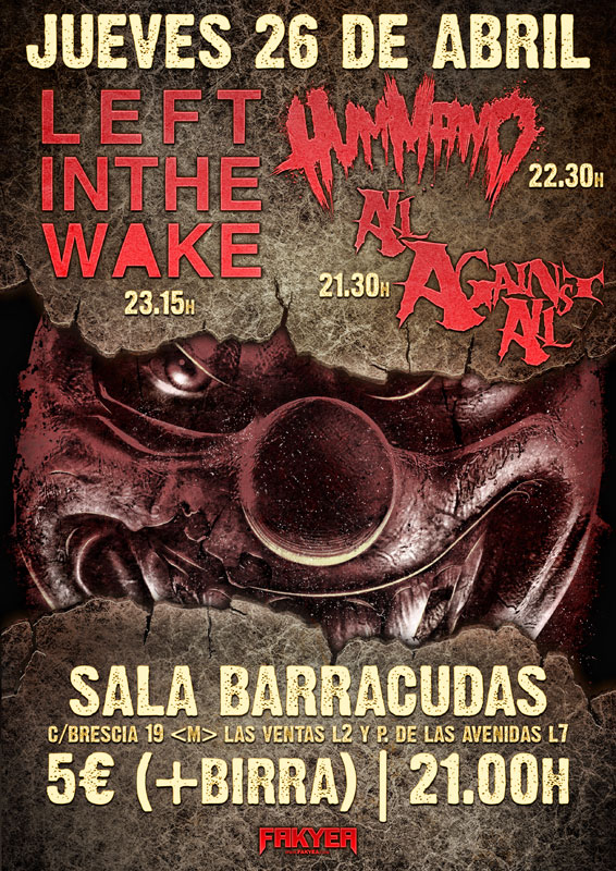 All Against All, Hummano y Left In The Wake, concierto en Madrid