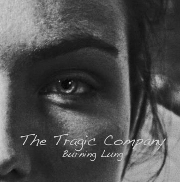 "The Tragic Company nos adelantan su nuevo single ""Burning Lung"""
