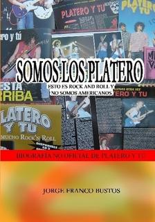 Biografía de Platero y tú