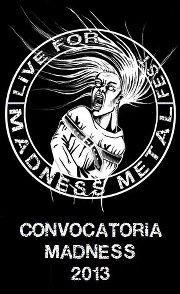 ¿Quieres tocar en el Live For Madness Metal Fest 2013?
