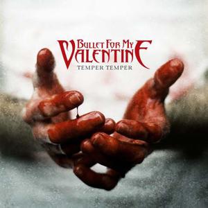 Temper Temper, lo nuevo de Bullet For My Valentine, ya tiene portada