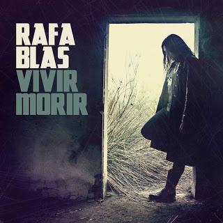 Rafa Blas presenta su primer singles Vivir Morir
