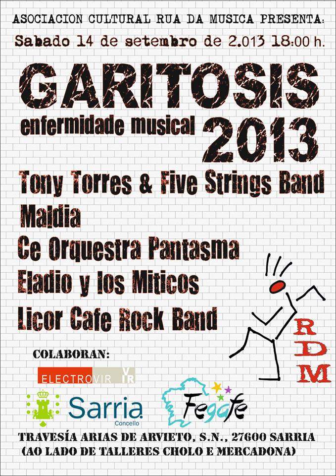 Maldia confirmados para Garitosis 2013