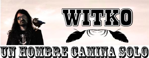 """Witko continúa su """"Caminando solo Tour"""" y estrena nuevo single en formato fotoclip"""