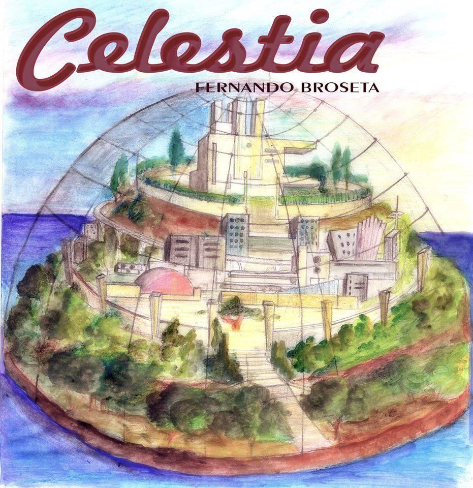 CELESTIA, la Metal-Ópera compuesta por Fernando Broseta (Prometheos)