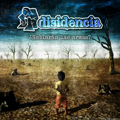 """DISIDENCIA """"¿Hablarán las armas?"""" Nuevo EP en formato digital"""