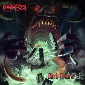 Rancor - Dark Future