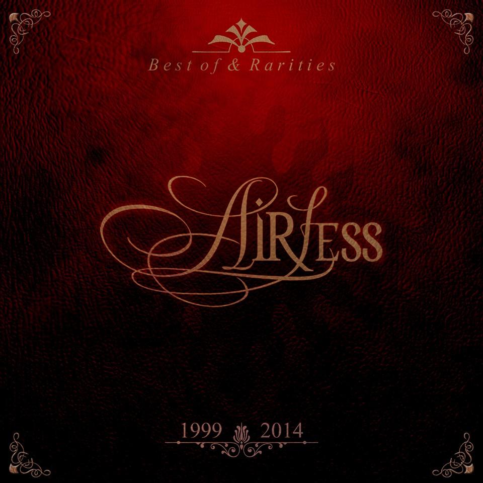 "Próximo lanzamiento de Airless ""Best Of & Rarities"" 1999 – 2014"