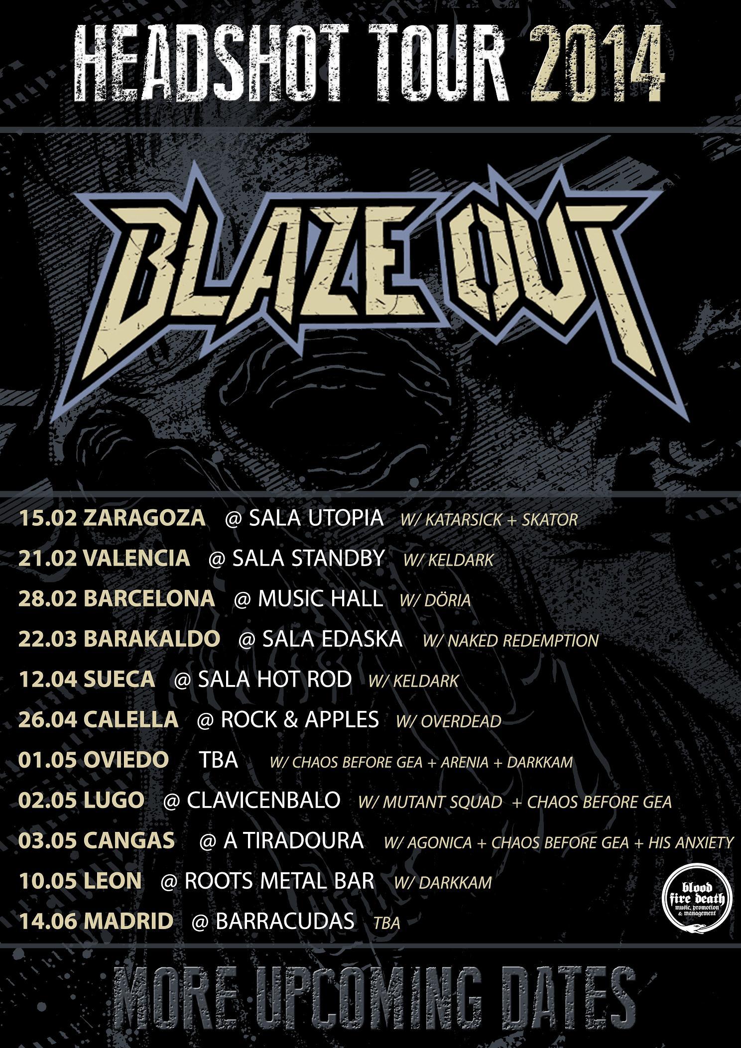 BLAZE OUT CON SU GIRA HEADSHOT TOUR 2014