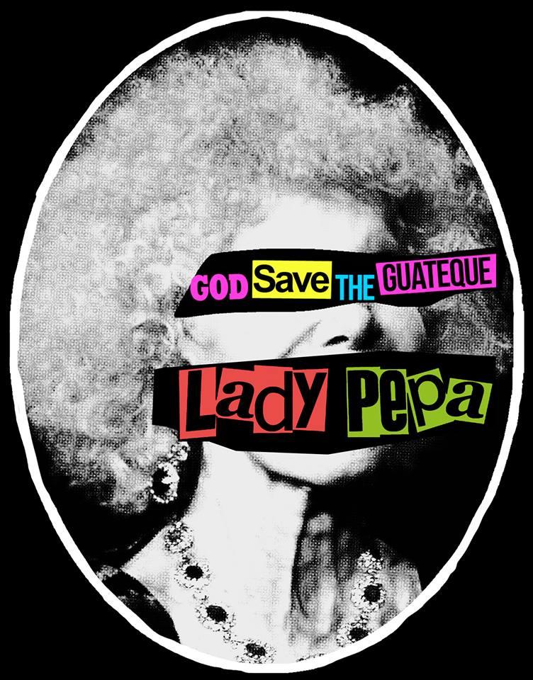 "LADY PEPA publican el EP ""God save the Guateque"""