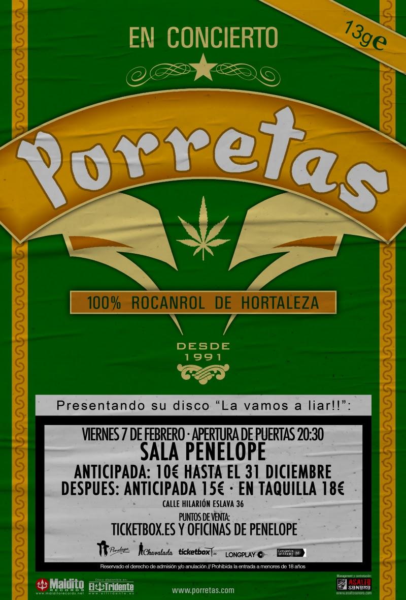 """PORRETAS """"La vamos a liar!!"""" en Madrid el 14 de febrero"""