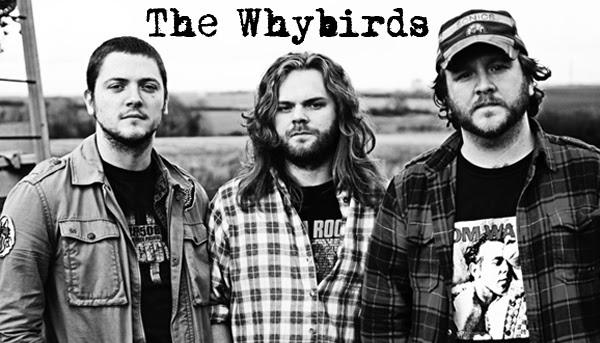 The Whybirds en concierto el 19 de Febrero en Madrid