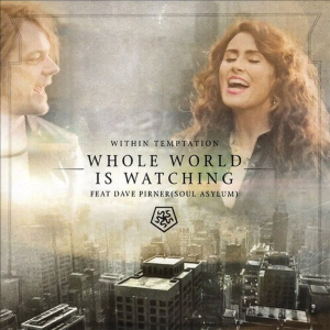 Single 'The Whole World Is Watching' junto a Dave Pirner