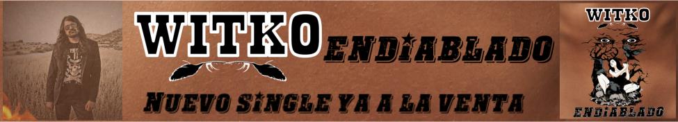 Endiablado, el nuevo disco de Witko