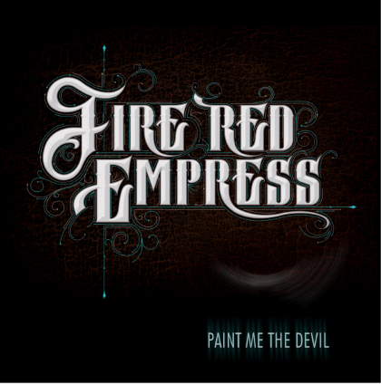 Fire Red Empress - Paint Me The Devil (2014)
