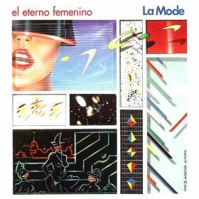 La Mode - El Eterno Femenino (1982)