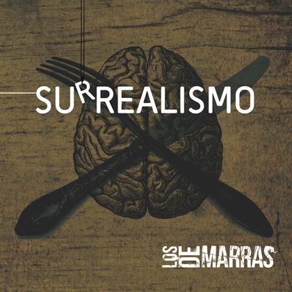 """LOS DE MARRAS publican su nuevo disco """"Surrealismo"""" el 30 de Septiembre"""