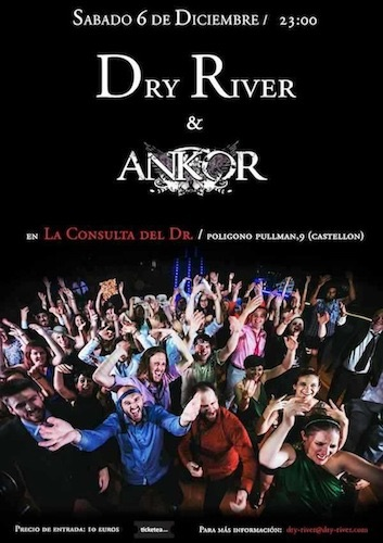 """DRY RIVER  arranca la gira de presentación de """"QUIEN TENGA ALGO QUE DECIR… QUE CALLE PARA SIEMPRE"""""""