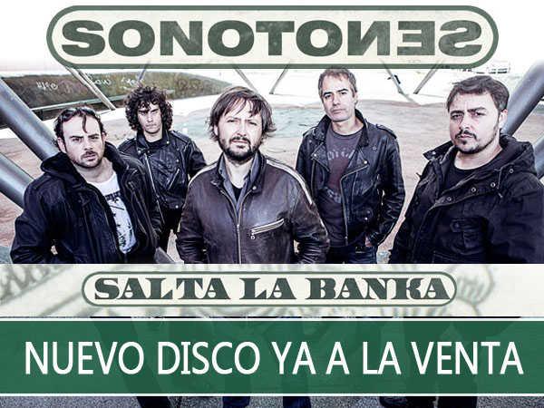 """El nuevo disco de Sonotones """"Salta la banka"""" ya a la venta"""