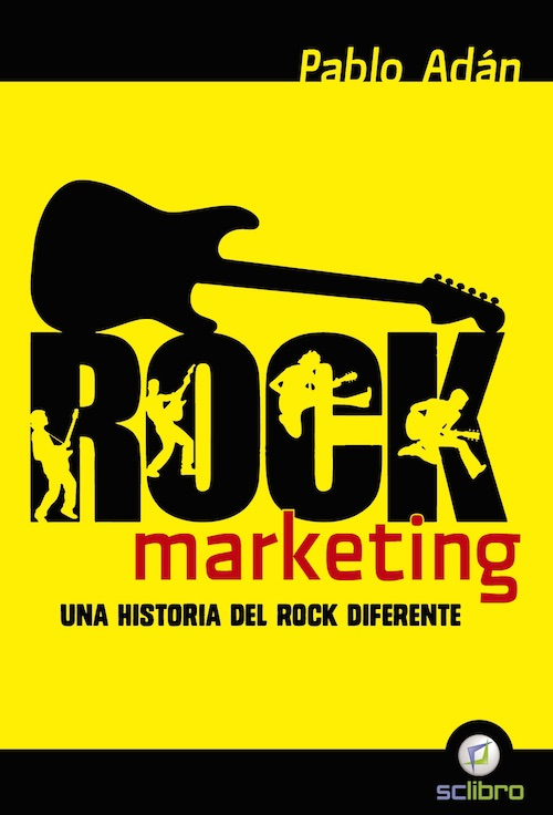 Rock Marketing: Una historia del rock diferente
