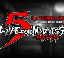 Novedades sobre el Live for Madness 2015