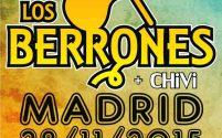 LOS BERRONES EN MADRID ¡¡VUELAN LAS ANTICIPADAS!!