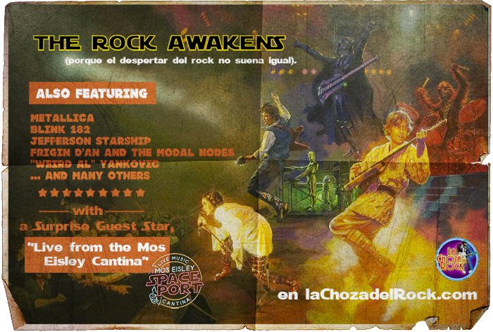 La Choza del Rock Episodio IX: The Rock Awakens