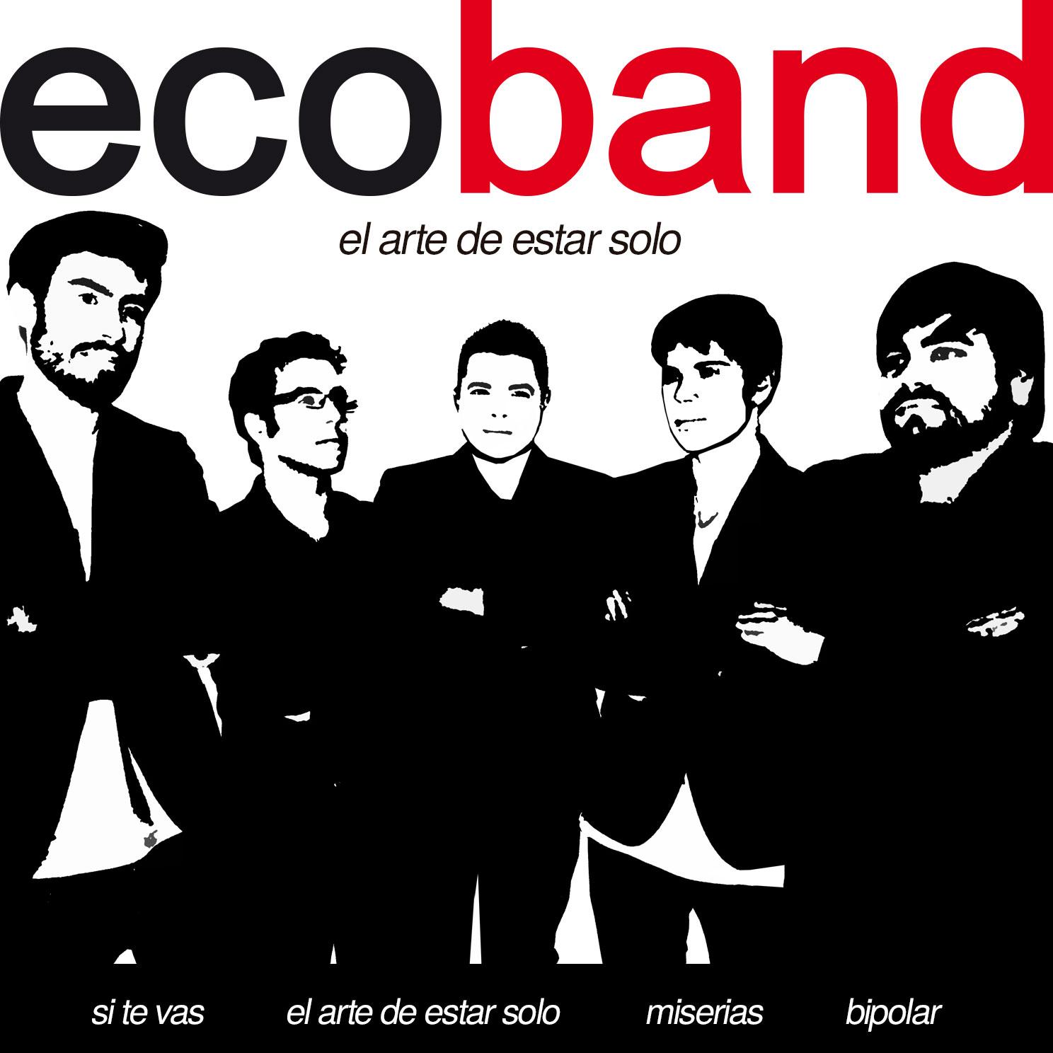 Ecoband lanza su segundo trabajo en español: 'El Arte de Estar Solo'