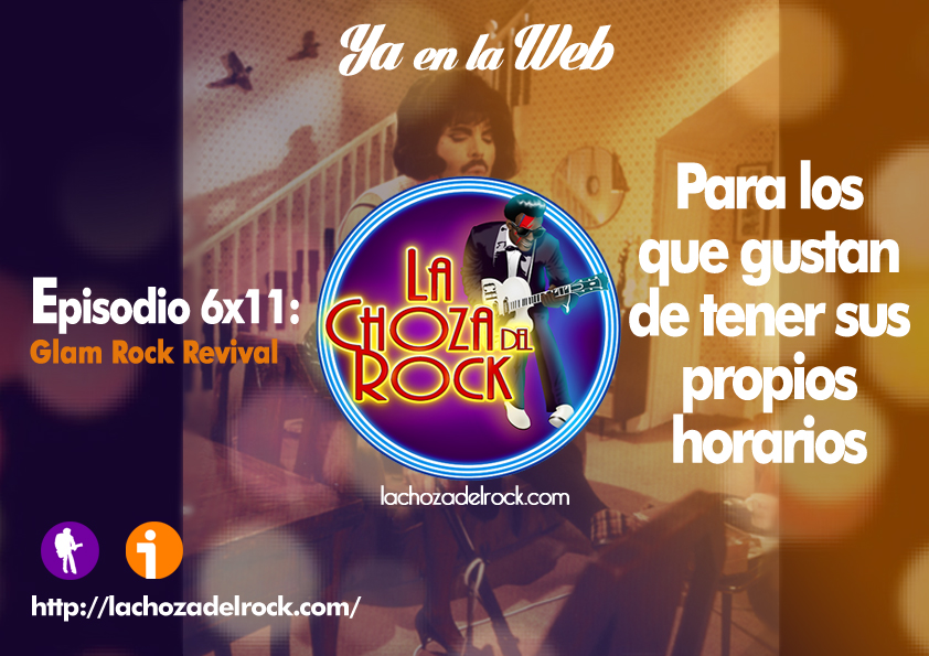 Glam Rock Revival en la Choza