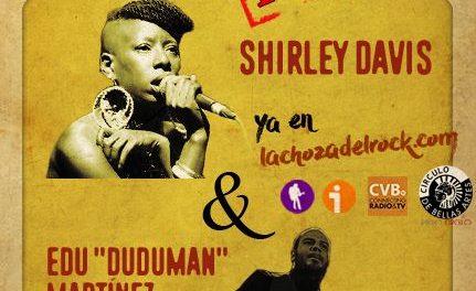 "Shirley Davis y Edu ""Duduman"" Martínez de ""The Silverbacks"" nos presentan ""Black Rose"" en la Soul Session de la Choza"