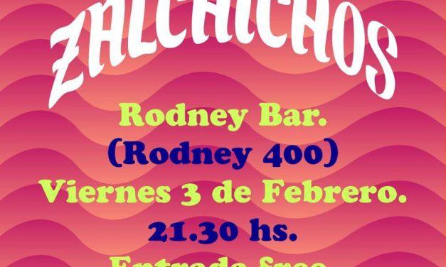 The Zalchichos en Rodney Bar el 3 de febrero